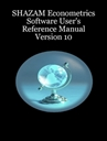 Picture of SHAZAM Econometrics Software User's Reference Manual Version 10